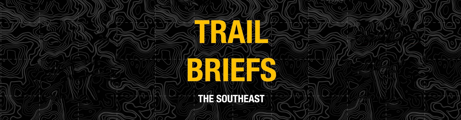 Bronco Nation Trail Briefs | Best of the Southeast